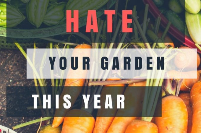 """These are my best gardening tips for your most enjoyable garden yet! """"5 Ways to Make Sure You'll Hate Your Garden This Year"""""""