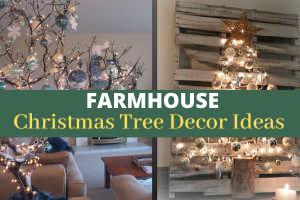 Farmhouse Christmas Tree Decor Ideas