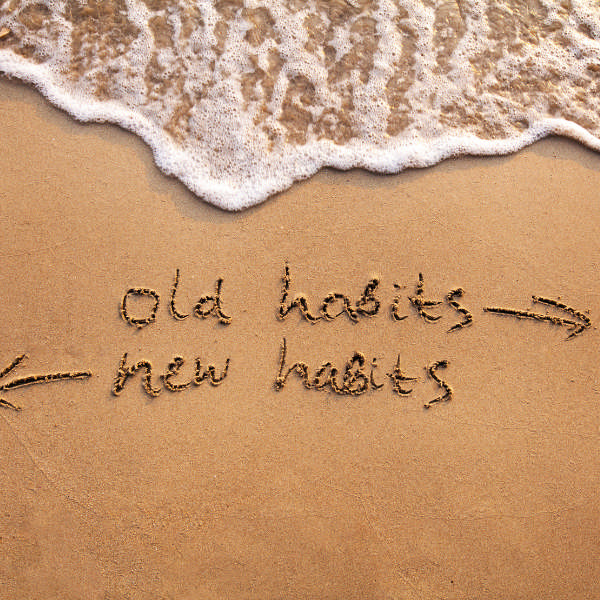 old habits, new habits
