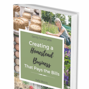 """""""Creating a Homestead Business that Pays the Bills"""""""